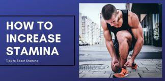 How to Increase Stamina & Stamina Increasing Diet
